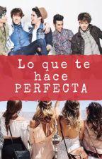 Lo Que Te Hace Perfecta (CD9)  by evalopezventura