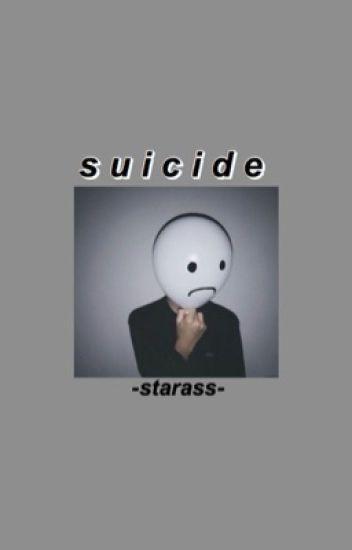 Suicide; Hunter Rowland. EDITANDO