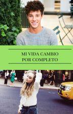 Mi vida Cambio Por  Completo #APCD2 by Cazadora_De_Libro