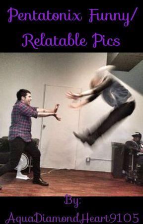 Pentatonix Funny/Relatable Pics by AquaDiamondHeart9105