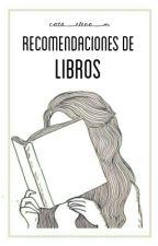 RECOMENDACIONES DE LIBROS  by cata_elena_m