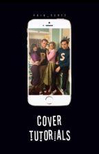 Cover Tutorials  by void_scott