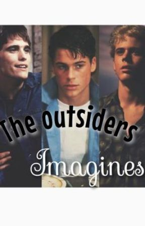 The outsiders-  imagines and preferences by theoutsiderswriter