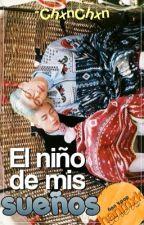 «El Niño De Mis Sueños» [One Shot] by -ChxnChxn