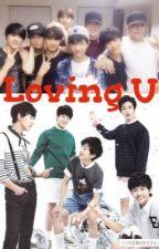 Loving you? by Ashlee_yang