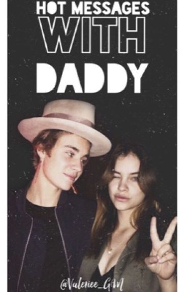 Hot messages with Daddy| JB | Mature❤️