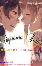 Kinjirareta Futari by LeeHavensnug