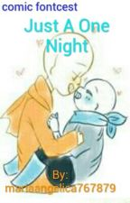 Just A One Night [Fontcest] by mariaangelica767879