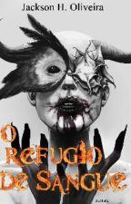 O refúgio de sangue  by Jackhehe