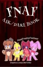 FNaF Ask/Dare Book by RealFreddyFazbear