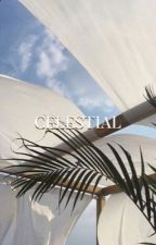 CELESTIAL by CYPHERTORI