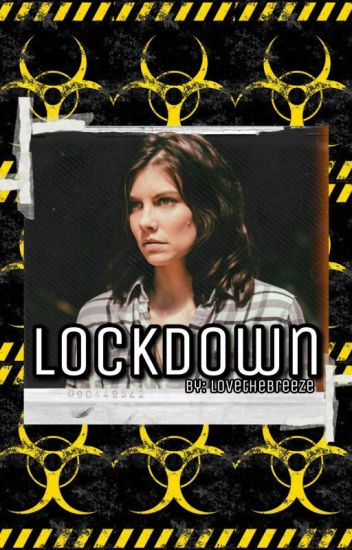 Lockdown 》 Containment