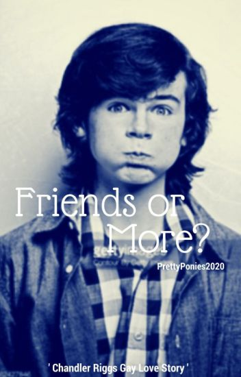 Friends or More? (C. Riggs Gay)