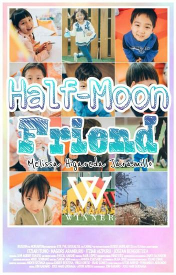 Half Moon Friend | [WINNER&Tú]