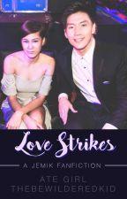 Love Strikes by thebewilderedkid