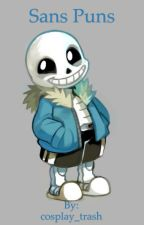 Sans puns by cosplay_trash