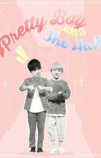 [TRANSFIC] PRETTY BOY ACROSS THE HALL  by Haiian62