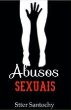 Abusos Sexuais by stterdossantosrocha