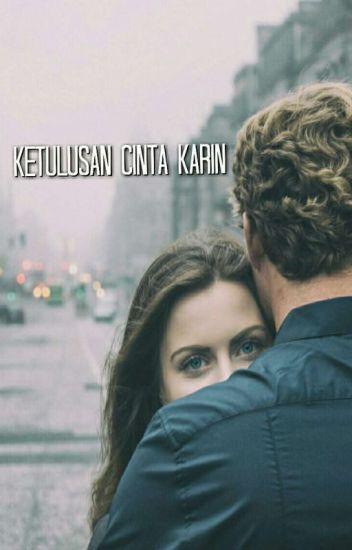 Ketulusan Cinta Karin (END)