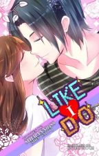 LIKE I DO (PUBLISHED by VivaPsicom) by sherann0588
