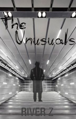The Unusuals by Rivershadow