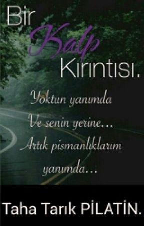 PİŞMANLIKLARIM by TahaTarikPilatin