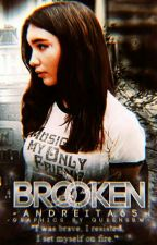 Broken | Reyton | Terminada.  by Andreita65