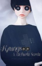 """Kyungsoo y La Puerta Secreta""(Kaisoo) by LissaVarry"