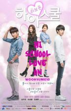 High School Love On (completed) by woohyunie10