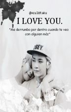 I Love You/Hanjoo/Topp Dogg/Yaoi/[2°Temporada]. by AzulOtaku