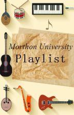 Morthon University : Playlist by ELRionCae