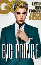Big Prince || J.Bieber  by restoringalife
