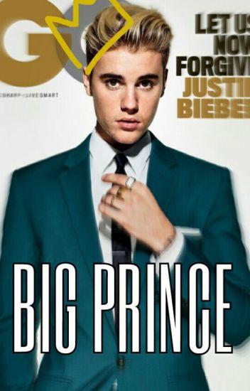 Big Prince || J.Bieber ✔