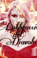 L'abbraccio Del Diavolo by vampira151001