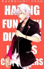 Having Fun with Diabolik Lovers Characters by AyuNarumi-Chan