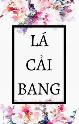 Lá Cải Bang [FULL]