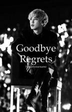 Goodbye Regrets [Park Chanyeol] by Forgotyourname
