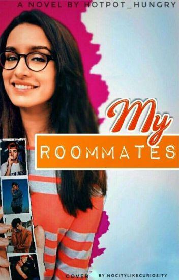 My Roommates !