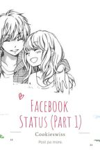 FB Status (Short story) by Cookieswiss
