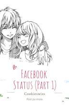 FB Status (Short story) by Cookieswiss