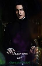 Detention with Severus Snape by YasminScksSnape