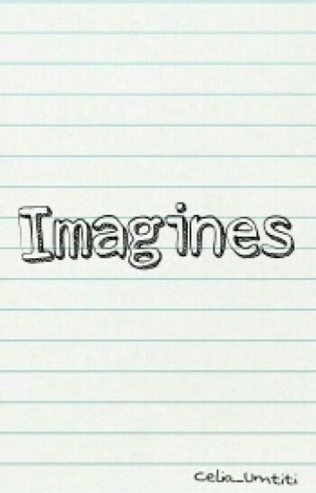 Imagines [ FINI ] ✓