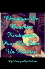 Chronique De Bachra: Kindnapper Pour Lui Faire Un Héritier  by chroniqueuselyon69