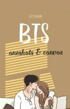 oneshots & convos ↬ bts by lizzydiggy