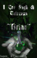 I Tre Figli di Tuireann - Brian  by hopain_