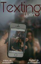 Texting|JB •Tradusă• by Mihaella13