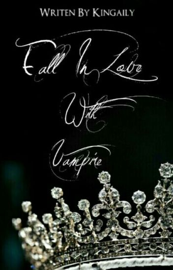 Fall In Love With Vampire <Revisi>