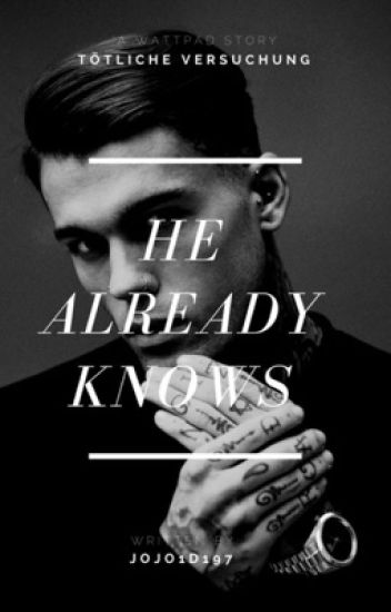 He Already Knows #Wattys2017