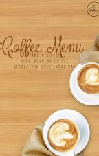Coffee Menu by flowdememoire