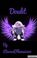 Doubt by EternalFlame2329
